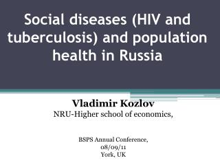 Social diseases (HIV and tuberculosis) and population health in Russia