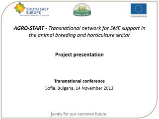 AGRO-START  - Transnational network for SME support in the animal breeding and horticulture sector