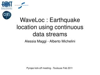 WaveLoc : Earthquake location using continuous data streams