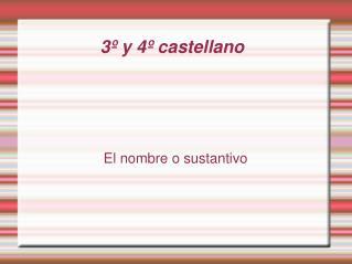 3º y 4º castellano