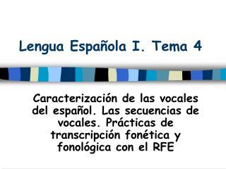 Lengua Española I. Tema 4