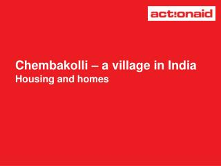 Chembakolli   a village in India Housing and homes
