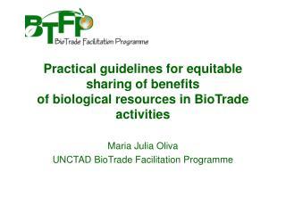 Maria Julia Oliva UNCTAD BioTrade Facilitation Programme