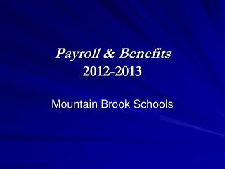 Payroll & Benefits 2012-2013