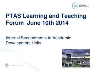 PTAS Learning and Teaching Forum  June 10th  2014