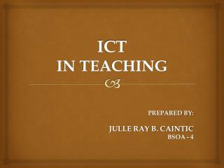 ICT IN TEACHING