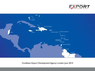 Caribbean Export Development Agency London June 2014