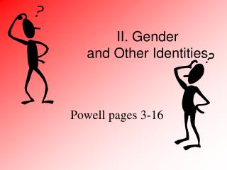 II. Gender  and Other Identities