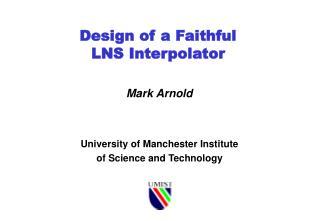 Design of a Faithful  LNS Interpolator