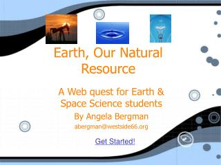 Earth, Our Natural Resource