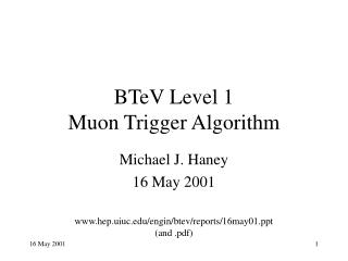 BTeV Level 1 Muon Trigger Algorithm