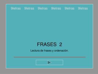 FRASES  2 Lectura de frases y ordenación.