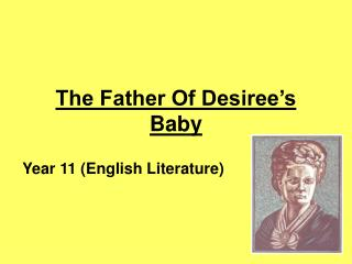The Father Of Desiree's Baby