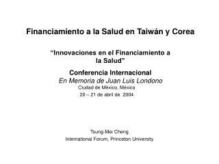 Financiamiento a la Salud en Taiwán y Corea