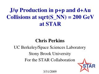 J/ ψ  Production in p+p and d+Au Collisions at sqrt(S_NN) = 200 GeV at STAR