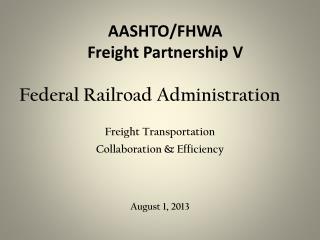 AASHTO/FHWA Freight Partnership V