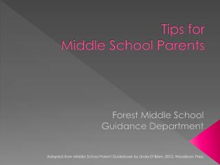 Tips for  Middle School Parents
