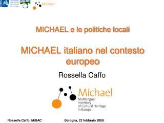 MICHAEL e le politiche locali MICHAEL italiano nel contesto europeo