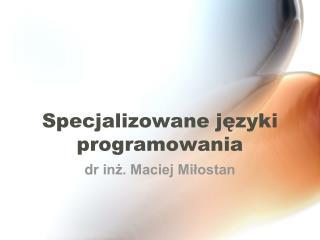 Specjalizowane języki programowania