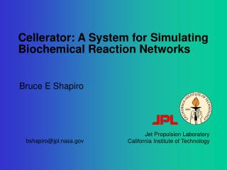 Cellerator: A System for Simulating Biochemical Reaction Networks