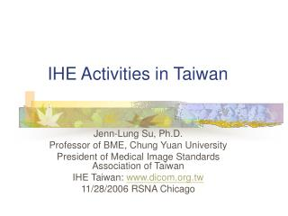 IHE Activities in Taiwan