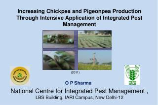 National Centre for Integrated Pest Management ,  LBS Building, IARI Campus, New Delhi-12