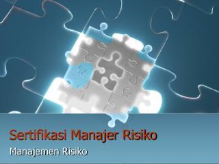 Sertifikasi Manajer Risiko