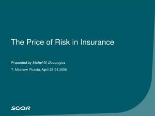 The Price of Risk in Insurance
