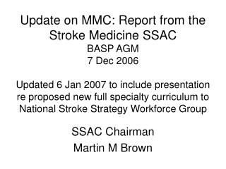 SSAC Chairman Martin M Brown