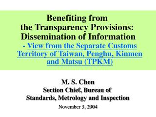 Benefiting from  the Transparency Provisions:  Dissemination of Information