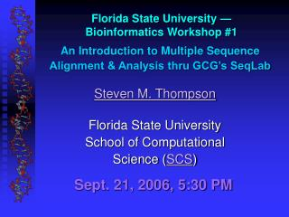 Florida State University — Bioinformatics Workshop #1