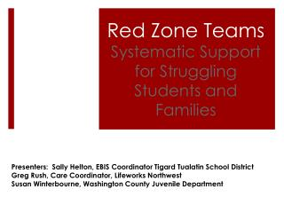 Red Zone Teams Systematic Support for Struggling Students and Families