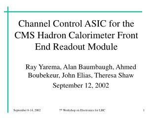 Channel Control ASIC for the CMS Hadron Calorimeter Front End Readout Module