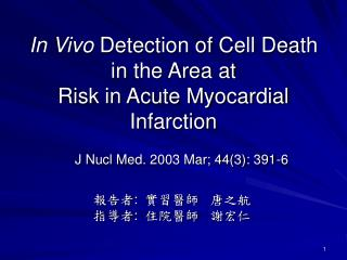 In Vivo  Detection of Cell Death in the Area at Risk in Acute Myocardial Infarction