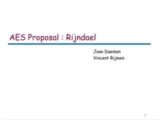 AES Proposal : Rijndael