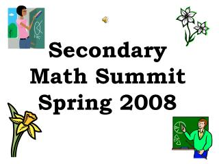 Secondary  Math Summit Spring 2008