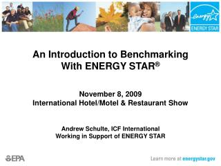 An Introduction to Benchmarking  With ENERGY STAR    November 8, 2009 International Hotel