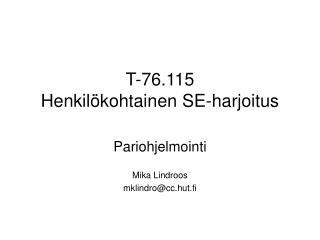 T-76.115 Henkil�kohtainen SE-harjoitus