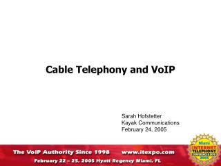 Cable Telephony and VoIP