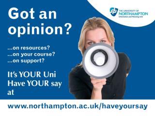northampton.ac.uk/haveyoursay