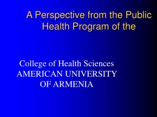 A Perspective from the Public Health Program of the