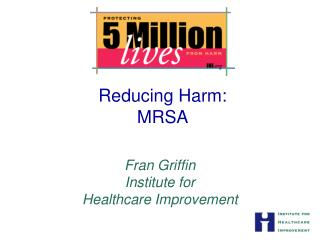 Reducing Harm: MRSA