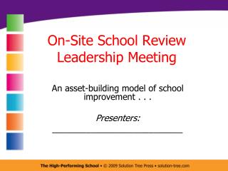 On-Site School Review Leadership Meeting