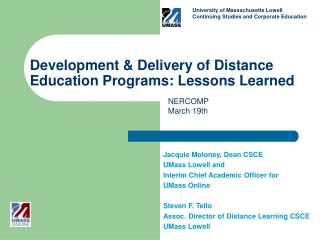 Development & Delivery of Distance Education Programs: Lessons Learned