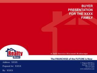 BUYER PRESENTATION FOR THE XXXX FAMILY