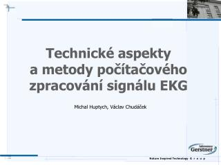 Technick é  aspekt y  a metody počítačového zpracování signálu EKG