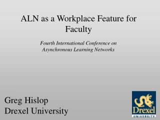 ALN as a Workplace Feature for Faculty