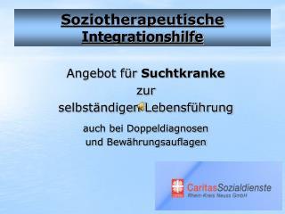 Soziotherapeutische  Integrationshilfe