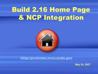 Build 2.16 Home Page & NCP Integration