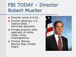 FBI TODAY – Director Robert Mueller